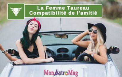 Compatibilité amitié de la femme Taureau