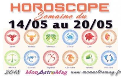 Horoscope Hebdo du 14 au 20 Mai 2018