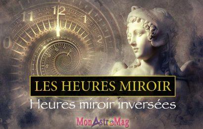 Les nombres et heures miroirs – Signification