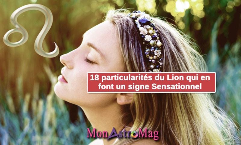 18 particularités du Lion qui en font un signe sensationnel