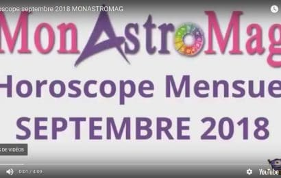 Vidéo Horoscope Septembre 2018