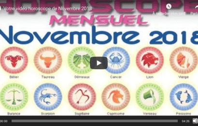 Vidéo horoscope de Novembre 2018