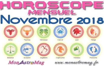 Horoscope mensuel NOVEMBRE 2018